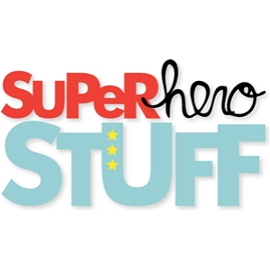 super hero stuff phrase