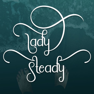 lady steady