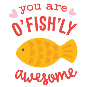 o'fish'ly awesome