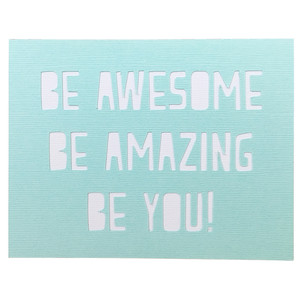 be awesome card and wall art