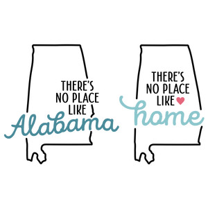 there's no place like home - alabama state