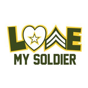 love my soldier military phrase