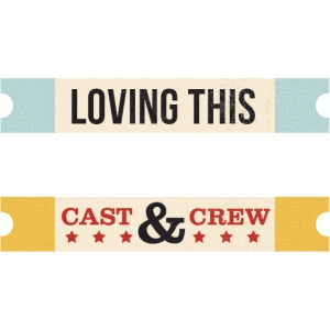 loving this, cast&crew labels