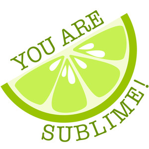 you are sublime