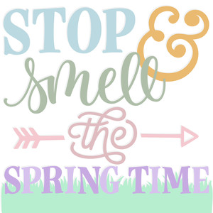 stop & smell the spring time
