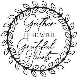 gather here with grateful hearts wreath