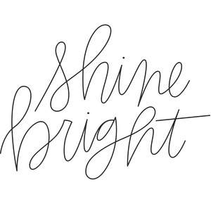 sketch handwritten shine bright phrase