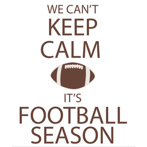 can't keep calm football phrase