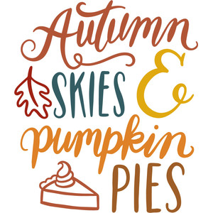 autumn skies pumpkin pies