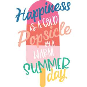 happiness is a cold popsicle quote
