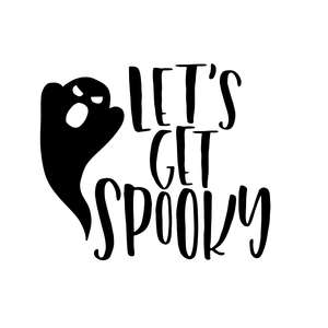let's get spooky phrase halloween quote ghost