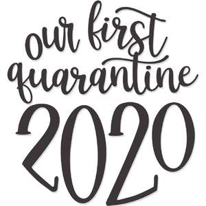 our first quarantine 2020