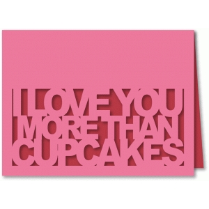 love you more than cupcakes - a2 card