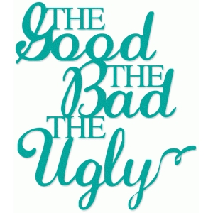 the good the bad the ugly phrase