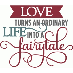 kolette - love turns life into a fairytale - layered phrase