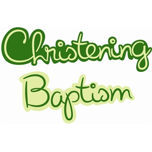 christening and baptism