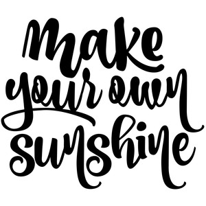 make your own sunshine