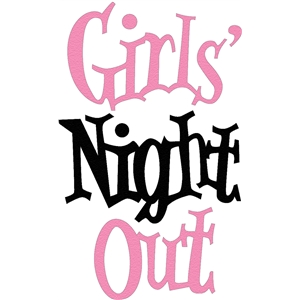 girls' night out phrase