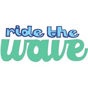 ride the wave phrase