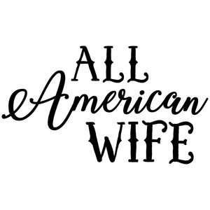 all american wife