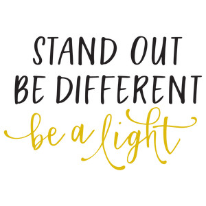stand out be different - phrase