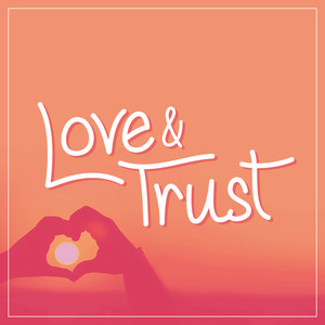 love and trust font