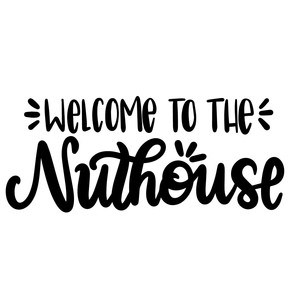 welcome to the nuthouse doormat