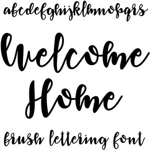 welcome home brush lettering font