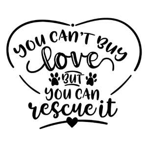 you cant buy love but you can rescue it