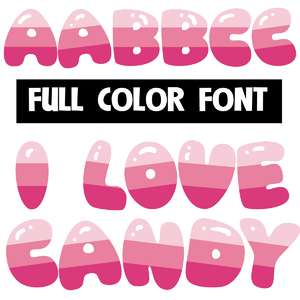 I love candy color font