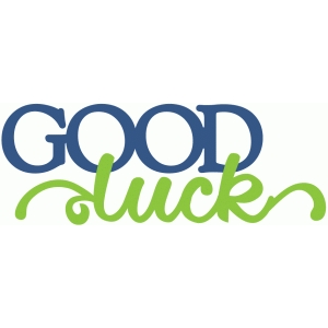good luck - layered script phrase
