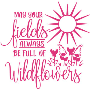 be full of wildflowers