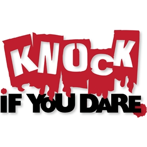 knock if you dare