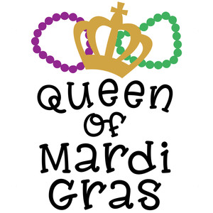 queen of mardi gras