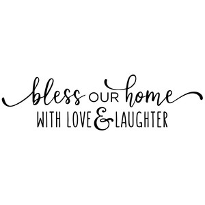 bless our home phrase