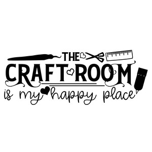 the craft room is my happy place