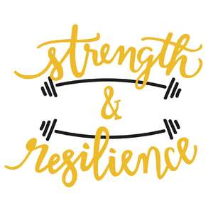 strength & resilience phrase