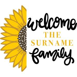 half sunflower welcome family sign