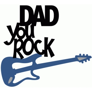 dad, you rock with guitar