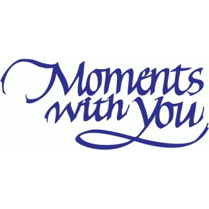 moments with you - calligraphy