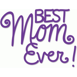 best mom ever phrase