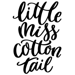 little miss cotton tail easter phrase
