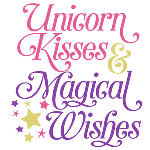 unicorn kisses magical wishes