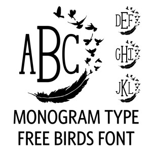 monogram type - free birds