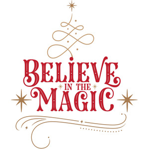 christmas believe in the magic