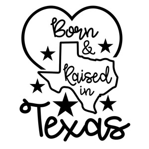 born and raised in texas