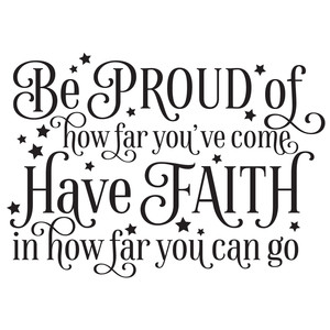 be proud have faith quote