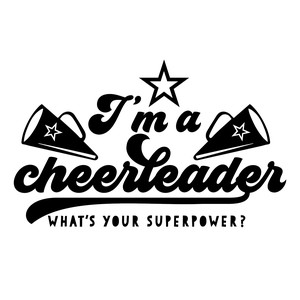 i'm a cheerleader what's your superpower