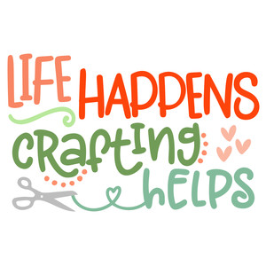 life happens crafting helps