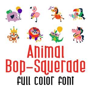 animal bop-squerade full color font